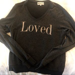WildFox Top.  Says Loved on the front.